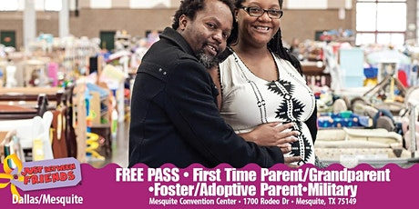 JBF Dallas/Mesquite: Spring 2020 First time Parent/Grand/Foster/Adoptive/Military tickets
