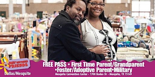 JBF Dallas/Mesquite: Spring 2020 First time Parent/Grand/Foster/Adoptive/Military