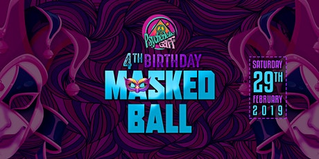 Psychedelic Gaff 4th Birthday - Masked Ball w/ Hydra-E tickets