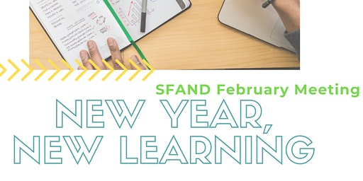 New Year, New Learning SFAND Event