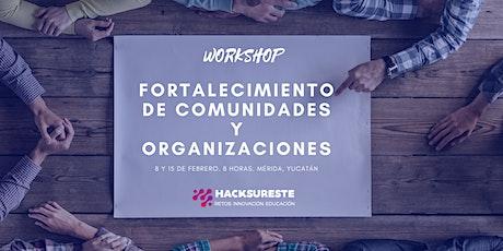 Fortalecimiento de Comunidades y Organizaciones - WorkShop boletos
