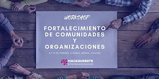 Fortalecimiento de Comunidades y Organizaciones - WorkShop