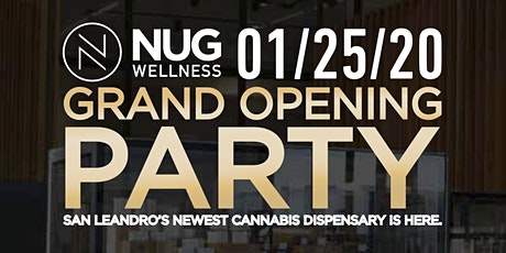 NUG Wellness in San Leandro Grand Opening Party tickets