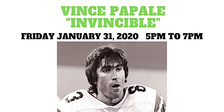 "Vince ""Invincible"" Papale Autograph Signing Super Bowl Weekend tickets"