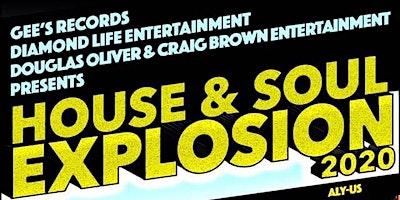 House & Soul Explosion