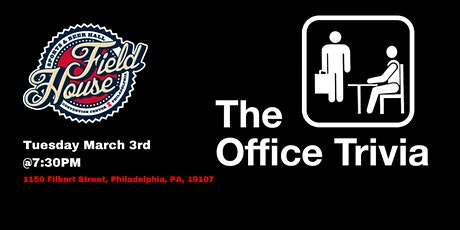 The Office Trivia at Field House Philly tickets
