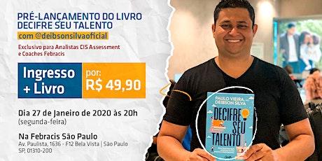 [SÃO PAULO/SP] Pré-lançamento do Livro Decifre Seu Talento - 27/01/2020 ingressos