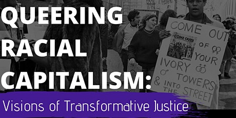 Queering Racial Capitalism: UBC SJI's Graduate Student Conference tickets