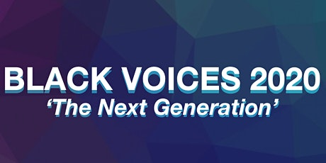 Black Voices 2020: 'The Next Generation' tickets
