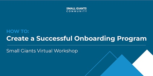 How to: Create a Successful Onboarding Program