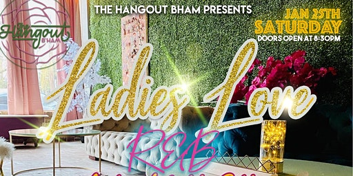 Ladies Love R&B with Free Open BAR