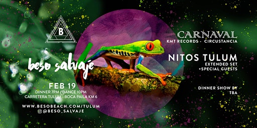 Nitos Tulum´ s Carmaval by Beso Salvaje