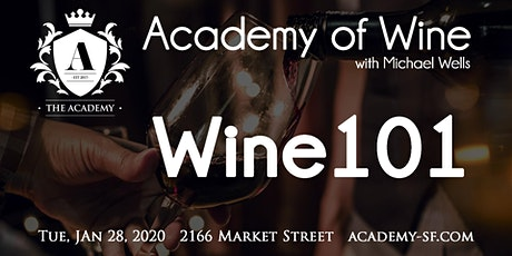 Academy of Wine: Wine 101 tickets