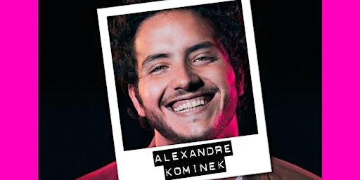 PLATO #7 : SPECTACLE ALEXANDRE KOMINEK