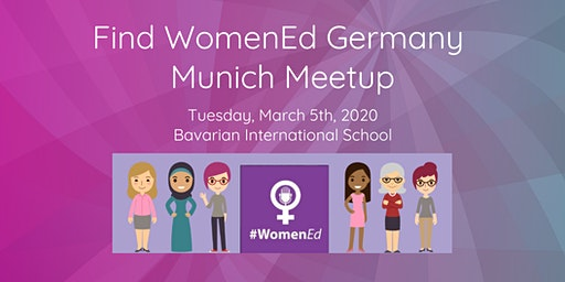 #WomenEd Deutschland -  Munich MeetUp.