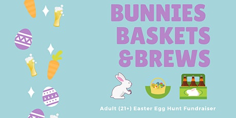 Bunnies Baskets & Brews tickets