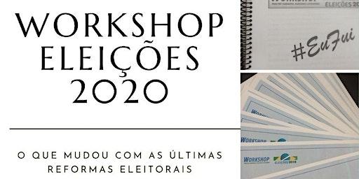 WORKSHOP ELEIÇÕES 2020