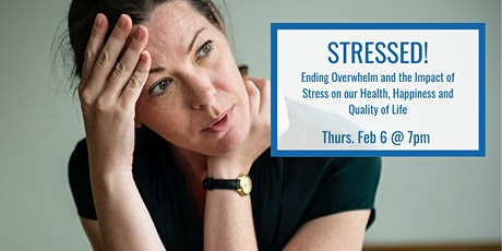 Stressed! The Impact of Stress on our Health, Happiness and Quality of Life tickets
