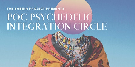 People of Color Psychedelic Integration Circle tickets