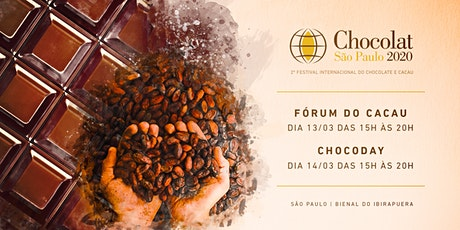 Fórum do Cacau & Chocoday | Chocolat Festival | São Paulo 2020 ingressos