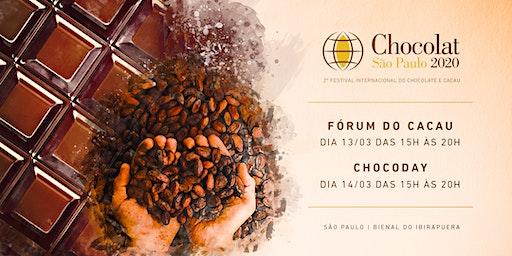 Fórum do Cacau & Chocoday | Chocolat Festival | São Paulo 2020