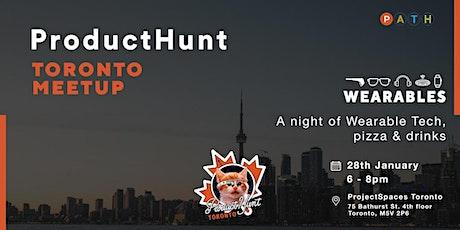 Product Hunt Meetup · Toronto tickets