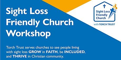 Sight Loss Friendly Church Workshop tickets