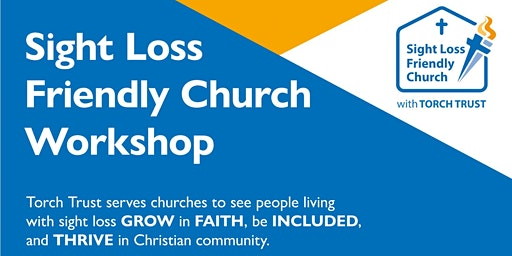 Sight Loss Friendly Church Workshop