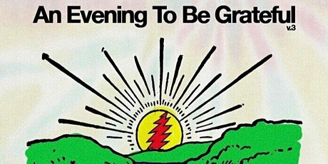 An Evening To Be Grateful tickets
