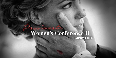 Passionate Women's Conference II tickets