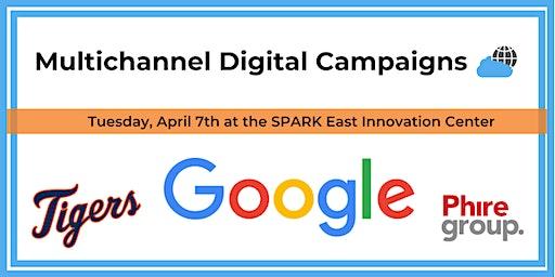 Multichannel Digital Campaigns
