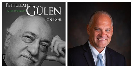 """A Discussion by Dr. Jon Pahl featuring the book """"Gulen: A Life of Hizmet"""""""