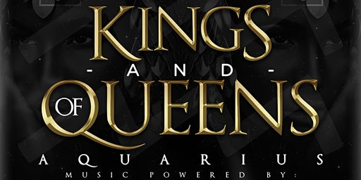 Kings & Queens of Aquarius w/FREE Drinks + Everyone No Cover at Katra