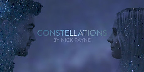 Constellations by Clear Space Theatre Company tickets