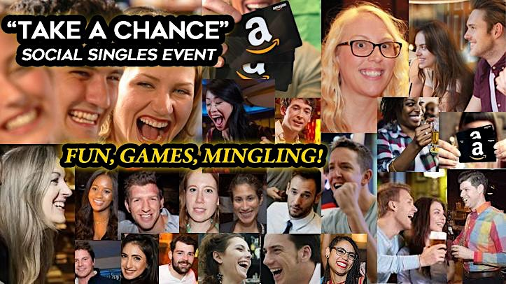 Take A Chance Fun & Games Singles Night - Free After Party!