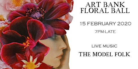 Art Bank Floral Ball with Live Music from the Model Folk tickets