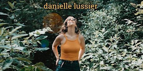 Danielle Lussier tickets