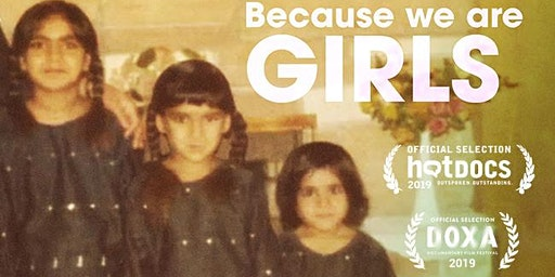 """""""Because We Are Girls"""" Film Screening & Discussion"""