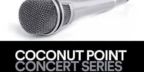Coconut Point Concert Series tickets