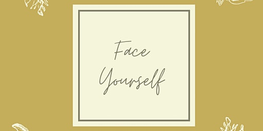 Face Yourself Workshop