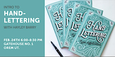 Intro to Hand-Lettering Workshop with Hayley Barry at Gathouse No. 1