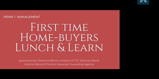 First Time Home - Buyer Lunch & Learn