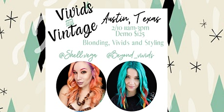 Vivids and Vintage tickets