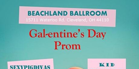 Gal-entine's Day Prom tickets