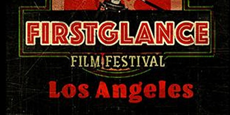 FirstGlance Los Angeles Film Festival 20 tickets