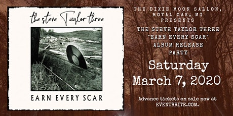 "The Steve Taylor Three - ""Earn Every Scar"" - Album Release Party tickets"