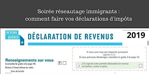 Soirée réseautage immigrants : comment faire vos déclarations d'impôts