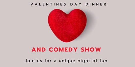 Valentine's Dinner and Comedy Show tickets