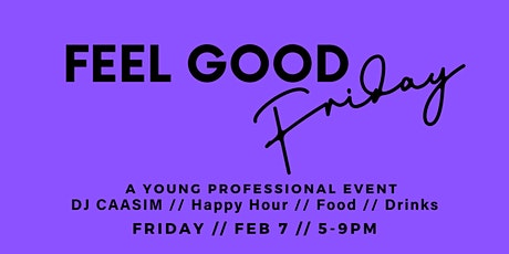 Feel Good Friday: A Young Professional Happy Hour tickets