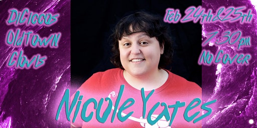 Just The Tips Tuesday Headlining Nicole Yates Comedy Show+Open Mic